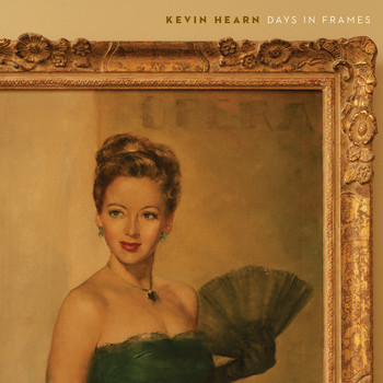 Kevin Hearn - Days in Frames