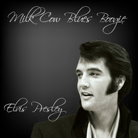Elvis Presley - Milk Cow Blues Boogie