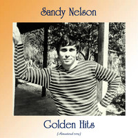 Sandy Nelson - Golden Hits (Remastered 2019)