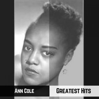 Ann Cole - Greatest Hits