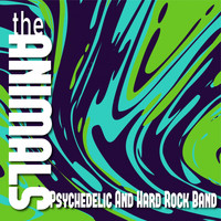 The Animals - Psychedelic and Hard Rock Band