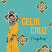 Celia Cruz - Tropical