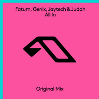 Fatum, Genix, Jaytech & Judah - All In