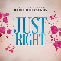 Raheem Devaughn - Just Right