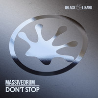 Massivedrum - Don't Stop (Radio Edit)