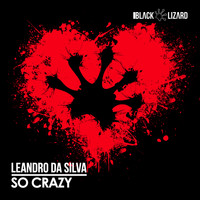 Leandro Da Silva - So Crazy (Radio Edit)
