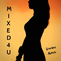 Various Artist - Mixed 4 U