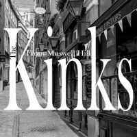 The Kinks - From Muswell Hill