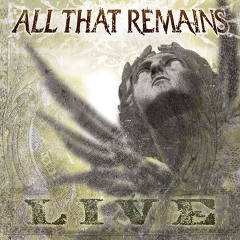 All That Remains - All That Remains (Live)