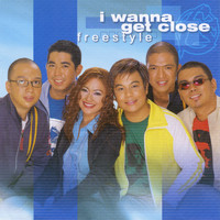 Freestyle - I Wanna Get Close