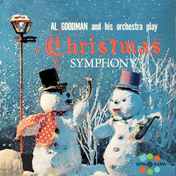 Al Goodman And His Orchestra - A Christmas Symphony