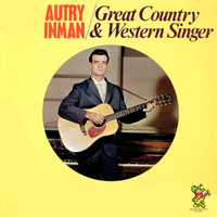 Autry Inman - Great Country & Western Singer