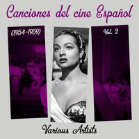 Various Artists - Canciones del cine Español, Vol. 2  (1954 - 1959)