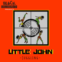 Little John - Juggling (2019 Remaster)