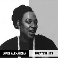 Lorez Alexandria - Greatest Hits