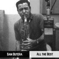 Sam Butera - All the Best