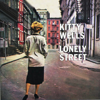Kitty Wells - Lonely Street