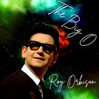 Roy Orbison - The Big O