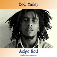 Bob Marley - Judge Not! (Analog Source Remaster 2019)