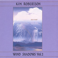 Kim Robertson - Wind Shadows II