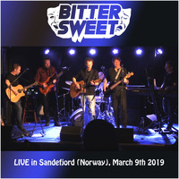 Bitter Sweet - Bitter Sweet - Live in Sandefjord (norway) 9th March 2019