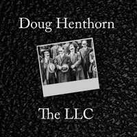 Doug Henthorn - The LLC