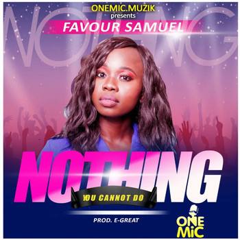 Favour - Nothing You Can Not Do