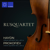 Rusquartet - Haydn: String Quartet No. 3, Op. 76 – Prokofiev: String Quartet No. 2, Op. 92
