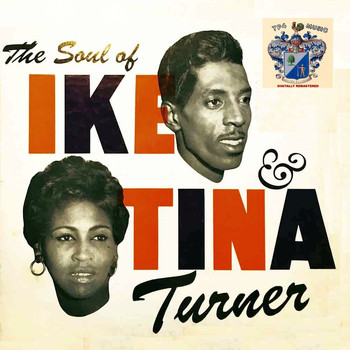 Ike And Tina Turner - The Soul of Ike and Tina Turner