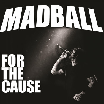Madball - For the Cause (Explicit)