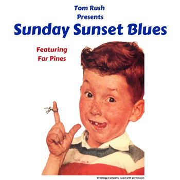 Tom Rush - Sunday Sunset Blues (feat. Far Pines)