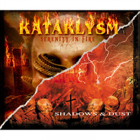 KATAKLYSM - Serenity in Fire / Shadows & Dust (Remastered)