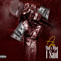 Ace - Thats What I Said (Explicit)
