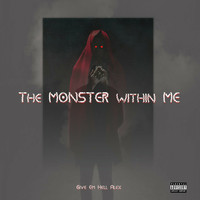 Alex - The Monster Within Me (Explicit)