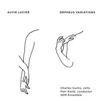 Alvin Lucier - Orpheus Variations (After Stravinsky)