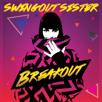 Swing Out Sister - Breakout (Re-Recorded)