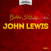 John Lewis - Golden Hits By John Lewis Vol 5