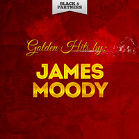 James Moody - Golden Hits By James Moody