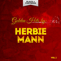 Herbie Mann - Golden Hits By Herbie Mann Vol 1