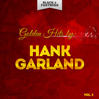 Hank Garland - Golden Hits By Hank Garland Vol 2
