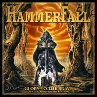 HAMMERFALL - Glory to the Brave 20 Year Anniversary Edition