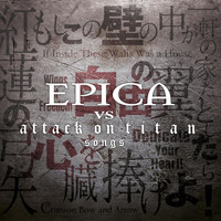 Epica - Epica vs. Attack on Titan Songs