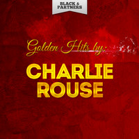 Charlie Rouse - Golden Hits By Charlie Rouse