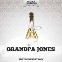 Grandpa Jones - That Memphis Train
