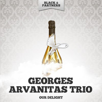 Georges Arvanitas Trio - Our Delight