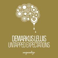 Demarkus Lewis - Untapped Expectations
