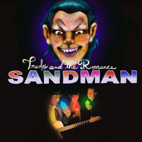 Trudy and the Romance - Sandman (Explicit)