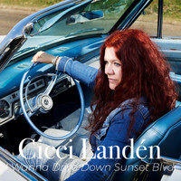Cicci Landén - I Wanna Drive Down Sunset Blvd