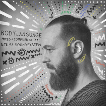 Djuma Soundsystem - Body Language, Vol. 21