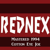 Rednex - Cotton Eye Joe Mastered 1994